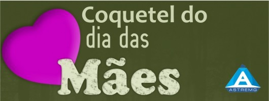 Coquetel em homenagem ao dia das Mães – 08 de Maio de 2015