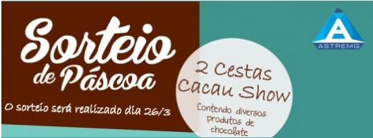 Sorteio de 2 cestas de chocolate da Cacau Show