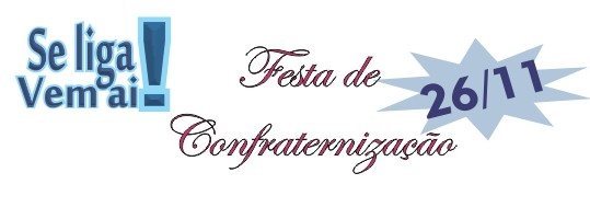 Festa Confraternização 2016