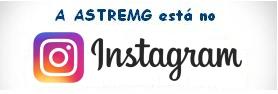 A ASTREMG está no instagram