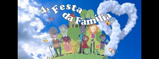 4ª Festa da Família