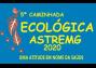 5ª Caminhada Ecológica da Astremg