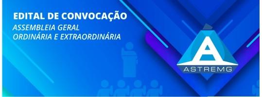Edital de Convocação Assembléia Geral Extraordinária – Mar.2020